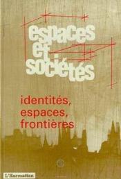 Identites Espaces Frontiere - Couverture - Format classique