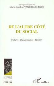 De l'autre côté du social ; cultures, représentations, identités - Intérieur - Format classique