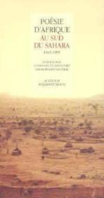 Poesie d'afrique au sud du sahara 1945-1995 - Couverture - Format classique
