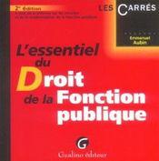 Essentiel Du Droit De La Fonction Publique, 2eme Edition (L') - Intérieur - Format classique