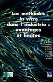 Les methodes in vitro dans l'industrie ; avantages et limites - Couverture - Format classique