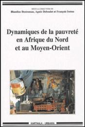 Dynamiques de la pauvrete en Afrique du Nord et au Moyen-Orient - Couverture - Format classique