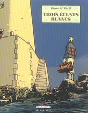 Trois Eclats Blancs - Intérieur - Format classique