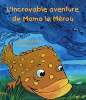 *L'Incroyable Aventure De Momo Le Merou - Couverture - Format classique