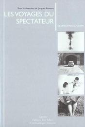 Les Voyages Du Spectateur ; De L'Imaginaire Au Cinema - Intérieur - Format classique