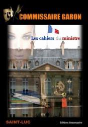 Les cahiers du ministre par Saint-Luc