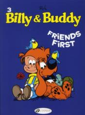 Vente  Billy & Buddy T.3 ; friends first  - Jean Roba