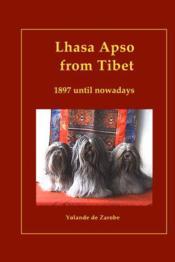 Lhasa Apso From Tibet, 1897 Until Nowadays - Couverture - Format classique