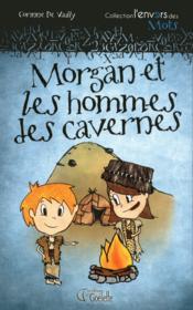 Morgan et les hommes des cavernes - Couverture - Format classique