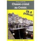 Chassé-croisé au Croisic - Couverture - Format classique