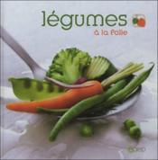 Légumes à la folie - Couverture - Format classique