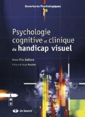 Vente  Psychologie cognitive et clinique du handicap visuel  - Anna-Rita Galiano
