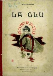La Glu. Collection Modern Bibliotheque. - Couverture - Format classique