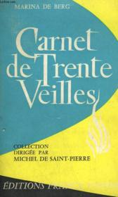 Carnet De Trente Veilles. - Couverture - Format classique