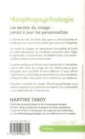 Morphopsychologie ; les secrets du visage : percez à jour les personnalités - 4ème de couverture - Format classique
