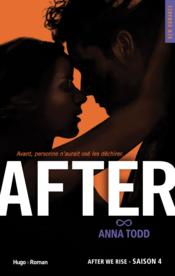 Vente livre :  After T.4 ; after we rise  - Anna Todd