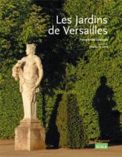 Les jardins de versailles lablaude pierre andre givry - Le jardin de versailles histoire des arts ...