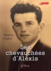 Les chevauchées d'Alexis - Couverture - Format classique