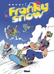 Franky Snow t.4 ; snow revolution - Couverture - Format classique
