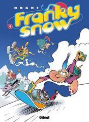 Franky Snow t.4 ; snow revolution - Intérieur - Format classique