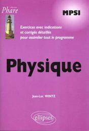 Physique Mpsi Exercices Avec Indications Et Corriges Detailles Pour Assimiler Tout Le Programme - Intérieur - Format classique