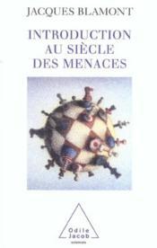 Introduction Au Siecle Des Menaces - Couverture - Format classique