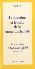 La doctrine et culte de la sainte eucharistie - mysterium fidei - Couverture - Format classique