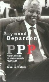 PPP ; photographies de personnalités politiques - Intérieur - Format classique