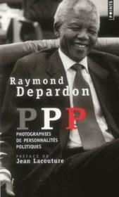 PPP ; photographies de personnalités politiques - Couverture - Format classique