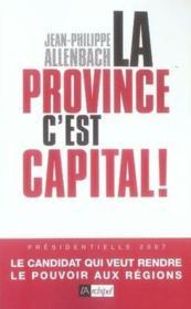 La province, c'est capital - Couverture - Format classique