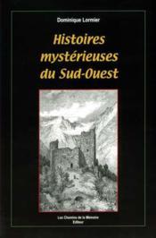 Histoires mystérieuses du Sud-Ouest - Couverture - Format classique