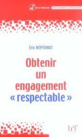 Obtenir Un Engagement Respectable ; Les Etapes De La Communication En Visite Medicale - Intérieur - Format classique