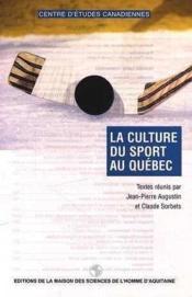 La culture du sport au quebec - Couverture - Format classique