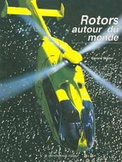 Rotors Autour Du Monde - Intérieur - Format classique