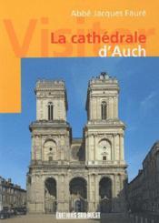 Visiter la cathédrale d'auch - Couverture - Format classique