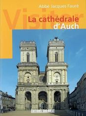 Visiter la cathédrale d'auch - Intérieur - Format classique