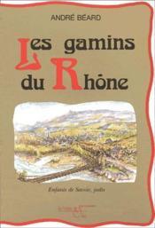 Les gamins du Rhône - Couverture - Format classique