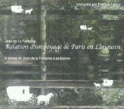Relation d'un voyage de Paris en Limousin ; lettres à Madame de La Fontaine - Couverture - Format classique