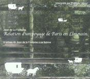 Relation d'un voyage de Paris en Limousin ; lettres à Madame de La Fontaine - Intérieur - Format classique