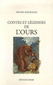 Contes et légendes de l'ours - Couverture - Format classique