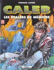 Caleb Les Dealers De Memoire - Intérieur - Format classique
