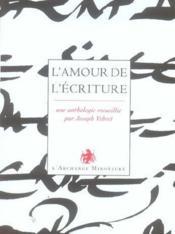 L'Amour De L'Ecriture - Couverture - Format classique