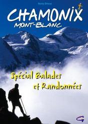 Chamonix Mont-Blanc ; spécial balades et randonnées - Intérieur - Format classique