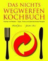 Das Nichts Wegwerfen Kochbuch - Couverture - Format classique