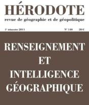 Revue Herodote N.140 ; Renseignement Et Intelligence Géographique  - Revue Herodote