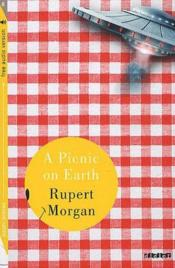Vente livre :  A picnic on earth  - Rupert Morgan