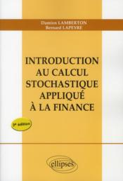 Vente  Introduction au calcul stochastique applique a la finance - nouvelle edition  - Lamberton Lapeyre - Lamberton/Lapeyre - Lamberton/Lapeyre