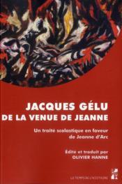 Jacques gelu de la venue de jeanne - Couverture - Format classique