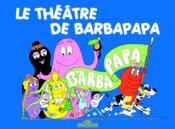 Le théâtre de Barbapapa - Couverture - Format classique