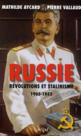Russie ; révolutions et stalinisme (1905-1953) - Couverture - Format classique
